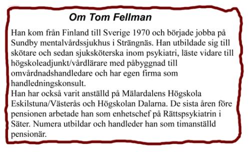 om-tom-fellman-faktaruta